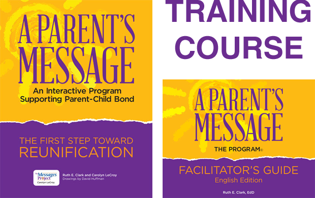 A Parents Message Training Course