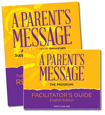 A Parents Message and the Facilitators Guide